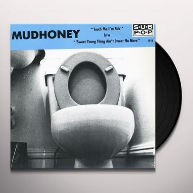 Mudhoney TOUCH ME I'M SICK Vinyl Record