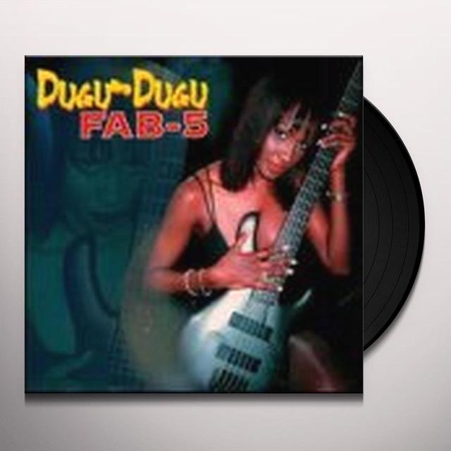 Fab 5 DUGU DUGU Vinyl Record
