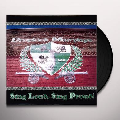 Dropkick Murphys SING LOUD SING PROUD Vinyl Record