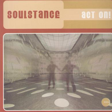 Soulstance ACT ON Vinyl Record