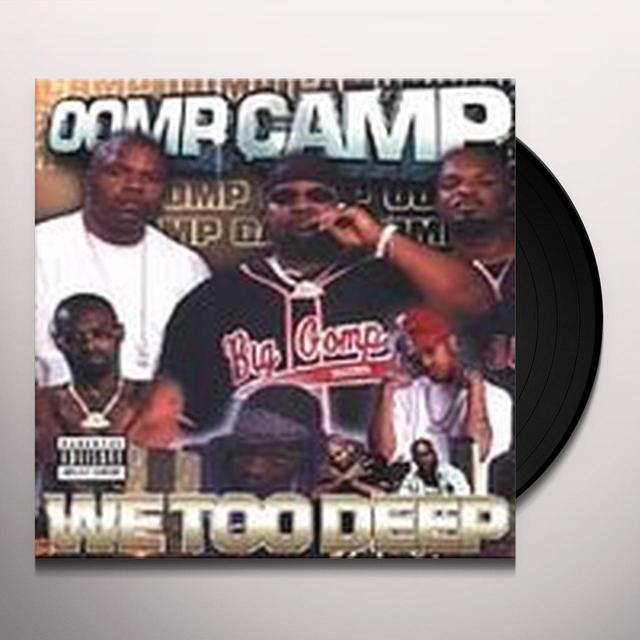 Oomp Camp WE TOO DEEP Vinyl Record