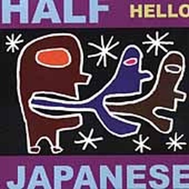 Half Japanese HELLO Vinyl Record