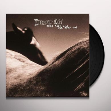 Dieselboy RODE HARD & PUT AWAY WET Vinyl Record