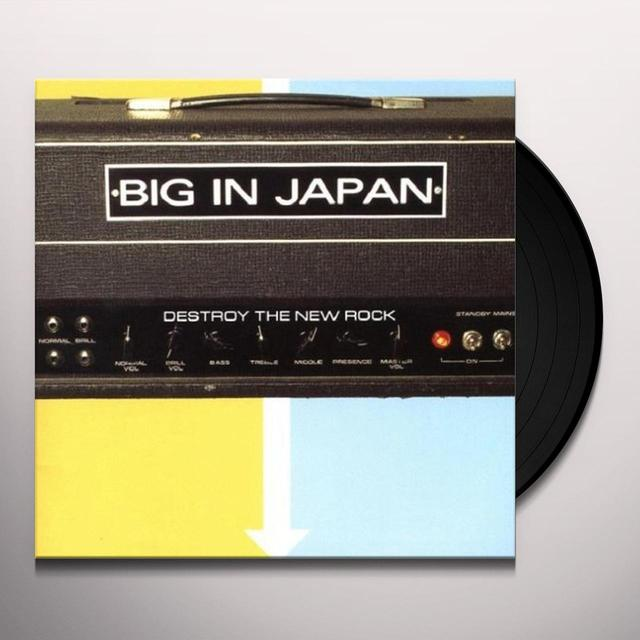 Big In Japan DESTROY THE NEW ROCK Vinyl Record