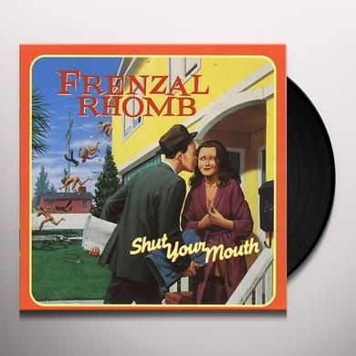 Frenzal Rhomb SHUT YOUR MOUTH Vinyl Record