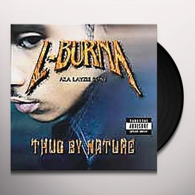 L-Burna ( Layzie Bone ) THUG BY NATURE Vinyl Record