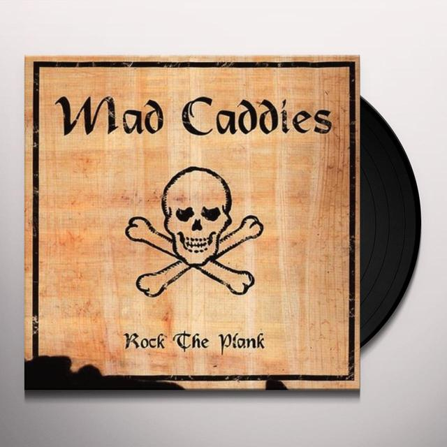 Mad Caddies ROCK THE PLANK Vinyl Record