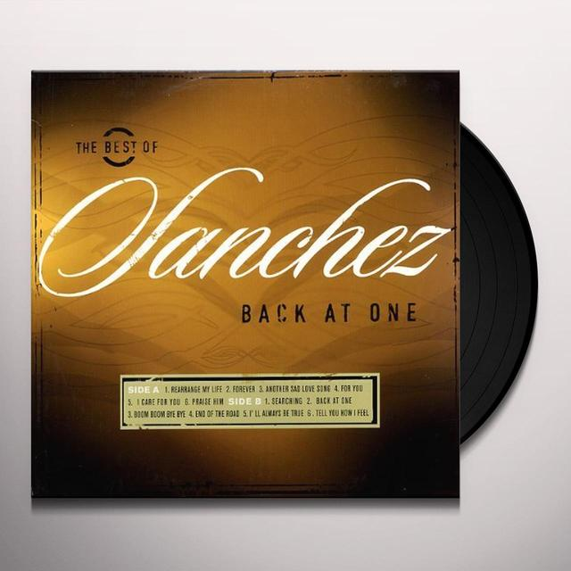 BEST OF SANCHEZ: BACK AT ONE Vinyl Record