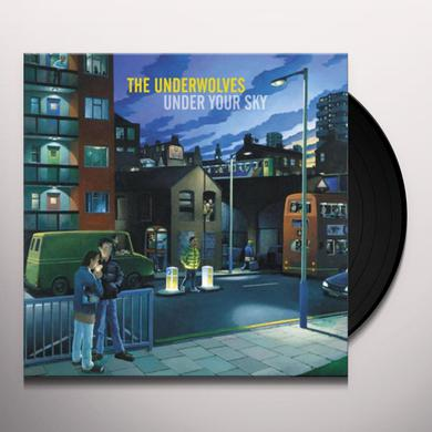 The Underwolves UNDER YOUR SKY Vinyl Record