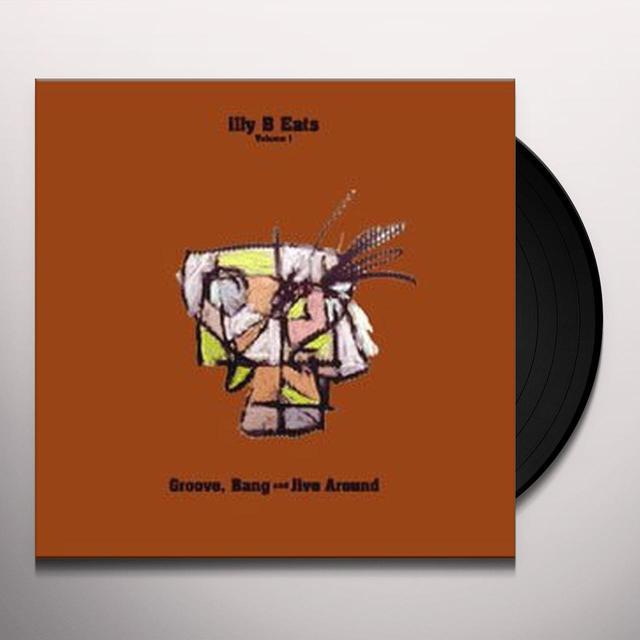 Billy Martin ILLY B EATS GROOVE BANG & JIVE AROUND 1 Vinyl Record