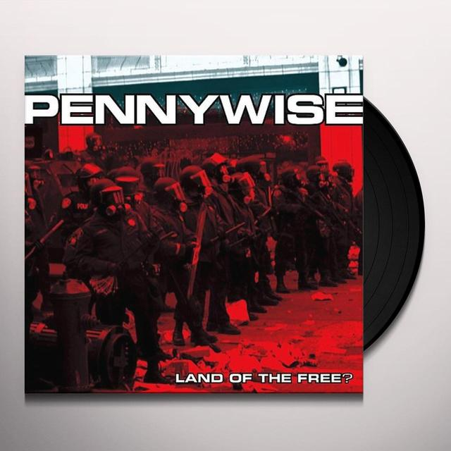 Pennywise LAND OF THE FREE Vinyl Record