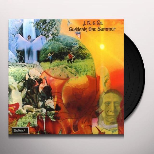 J.K. & Co. SUDDENLY ONE SUMMER Vinyl Record