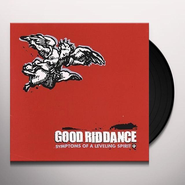 Good Riddance SYMPTOMS OF A LEVELING SPIRIT Vinyl Record