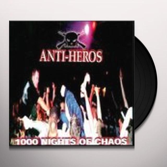 Anti-Heros 1000 NIGHTS OF CHAOS Vinyl Record