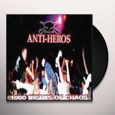 Anti-Heros 1000 NIGHTS OF CHAOS Vinyl Record