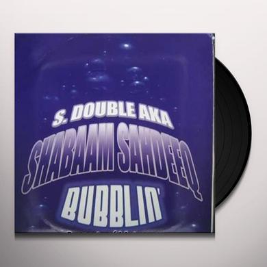 Shabaam Sahdeeq BUBBLIN Vinyl Record