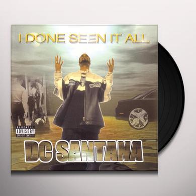 Dc Santana I DONE SEEN IT ALL Vinyl Record