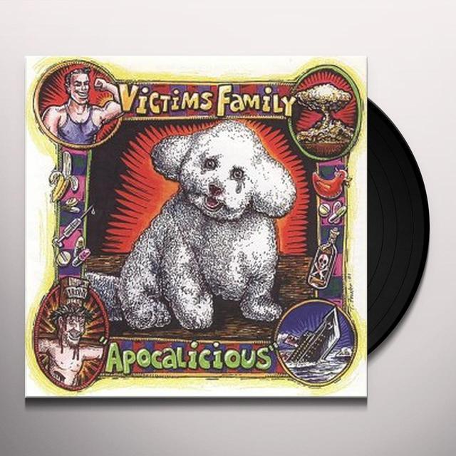 VICTIM'S FAMILY APOCALICIOUS Vinyl Record