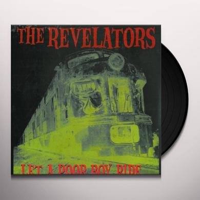 Revelators LET A POOR BOY RIDE Vinyl Record