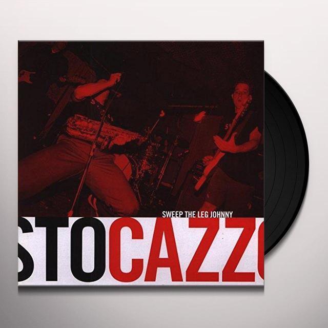 Sweep The Leg Johnny STO CAZZO Vinyl Record