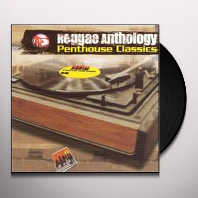 REGGAE ANTHOLOGY: PENTHOUSE CLASSICS / VARIOUS Vinyl Record