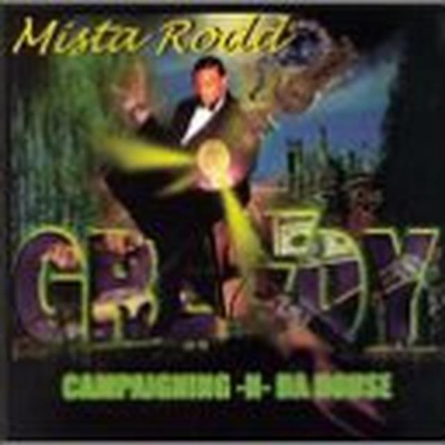 Mista Rodd CAMPAIGNING N DA HOUSE (Vinyl)