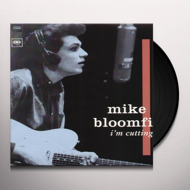 Mike Bloomfield I'M CUTTING OUT Vinyl Record