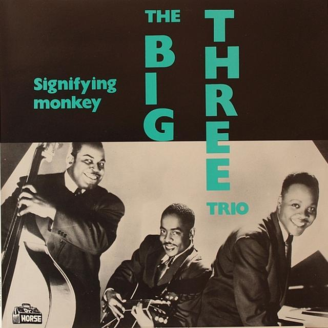 Big Three Trio SIGNIFYING MONKEY Vinyl Record
