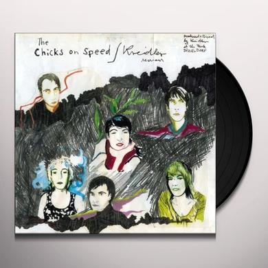 CHICKS ON SPEED / KREIDLER Vinyl Record