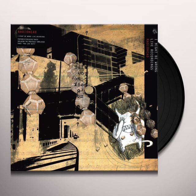 Radiohead I MIGHT BE WRONG: LIVE RECORDINGS (Vinyl)