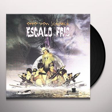 Otto Von Schirach ESCALO FRIO Vinyl Record