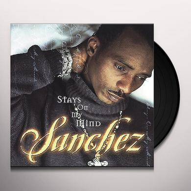 Sanchez STAYS ON MY MIND Vinyl Record