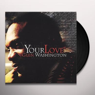 Glen Washington YOUR LOVE Vinyl Record