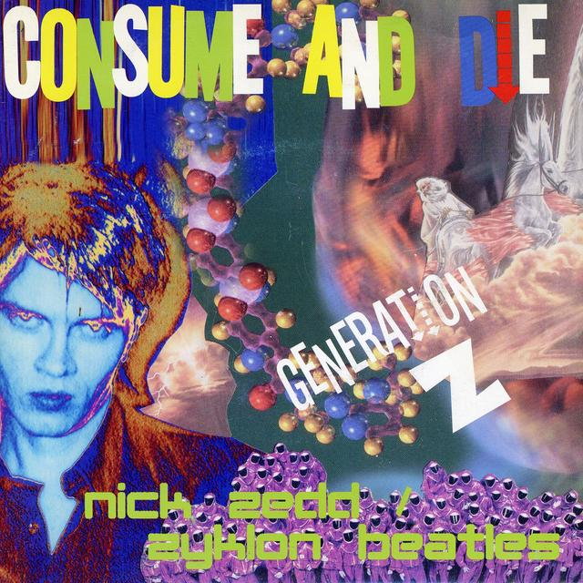 Nick Zedd CONSUME & DIE Vinyl Record