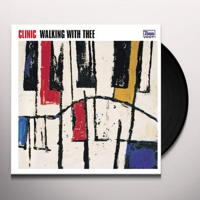 Clinic WALKING WITH THEE Vinyl Record