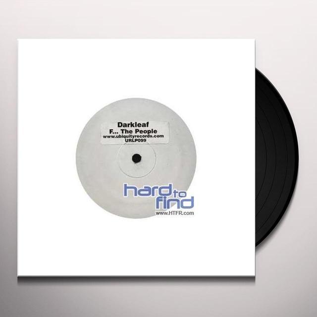 Darkleaf F THE PEOPLE Vinyl Record