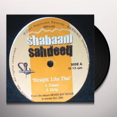 Shabaam Sahdeeq STRAIGHT LIKE THAT Vinyl Record