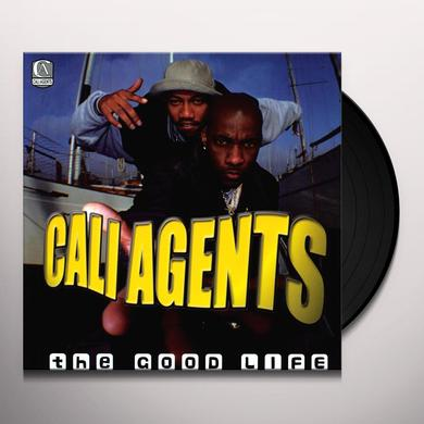 Cali Agents GOOD LIFE / JUST WHEN YOU Vinyl Record