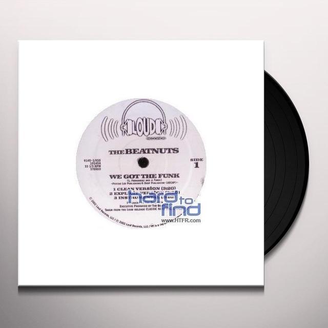 The Beatnuts WE GOT THE FUNK (X3) Vinyl Record