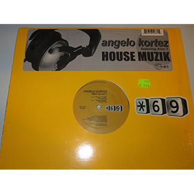 Angelo / Alan T Kortez HOUSE MUZIK Vinyl Record