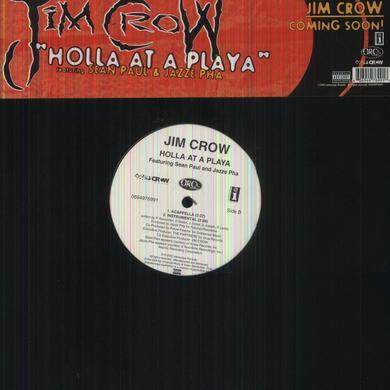 Jim Crow HOLLA AT A PLAYA (X4) Vinyl Record