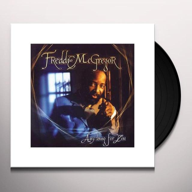 Freddie Mcgregor ANYTHING FOR YOU Vinyl Record