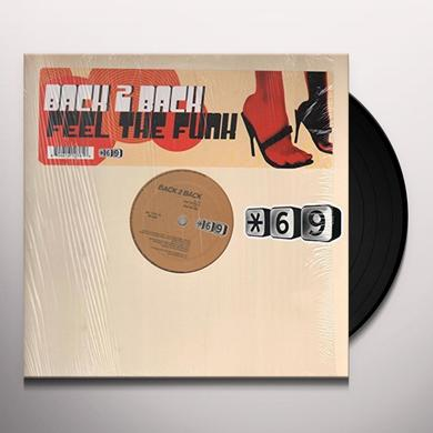 Back 2 Back FEEL THE FUNK Vinyl Record