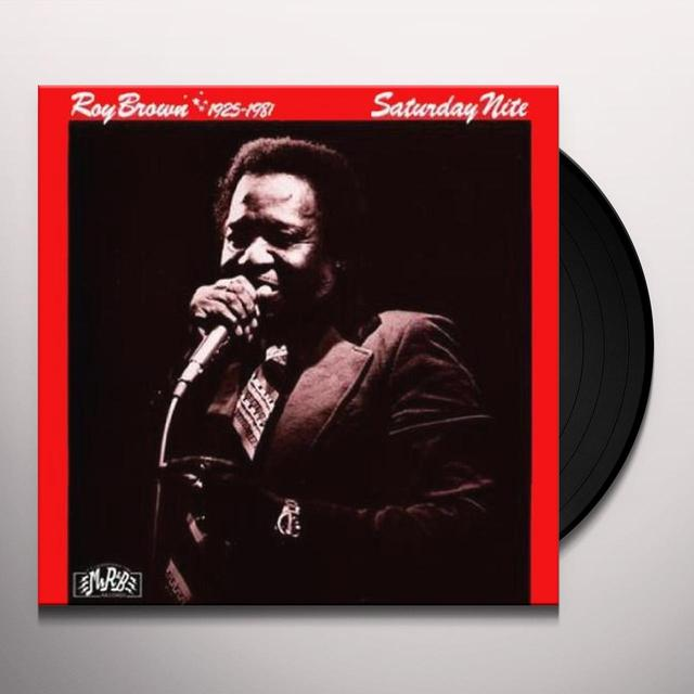 Roy Brown SATURDAY NITE Vinyl Record