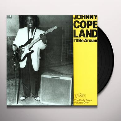 Johnny Copeland ILL BE AROUND Vinyl Record
