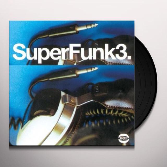 Super Funk 3 / Various (Uk) SUPER FUNK 3 / VARIOUS Vinyl Record - UK Import