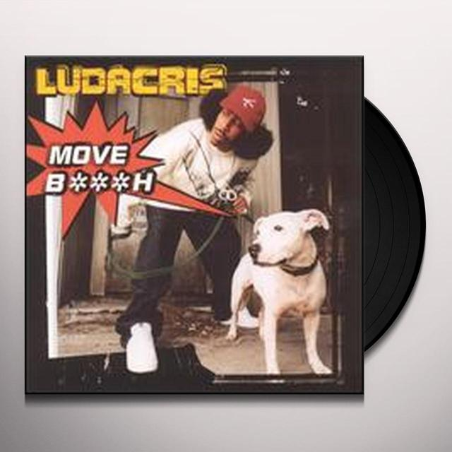 Ludacris MOVE BITCH (X3) / KEEP IT ON THE HUSH (X3) Vinyl Record