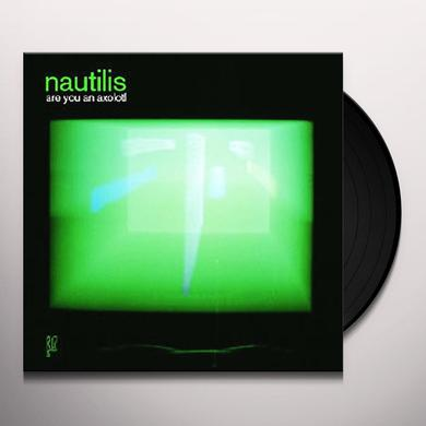 Nautilis ARE YOU AN AXOLOTL Vinyl Record