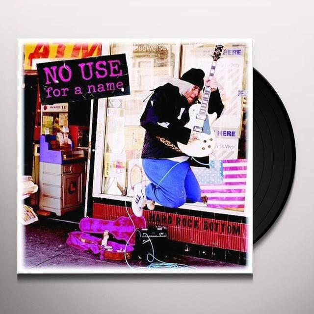 No Use For A Name HARD ROCK BOTTOM Vinyl Record