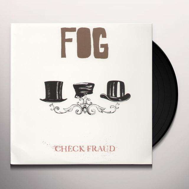 Fog CHECK FRAUD (X3) Vinyl Record